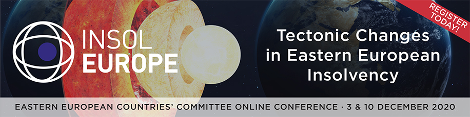 INSOL Europe EECC Conference 2020 Online: Tectonic Changes in Eastern European Insolvency