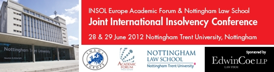 INSOL Europe Academic Forum/Nottingham Law School Joint International Insolvency Conference