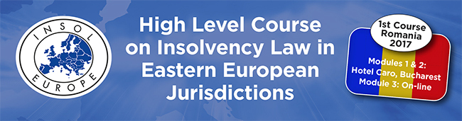 INSOL Europe High Level Course on Insolvency Law in Eastern European Jurisdictions : Romania 2017
